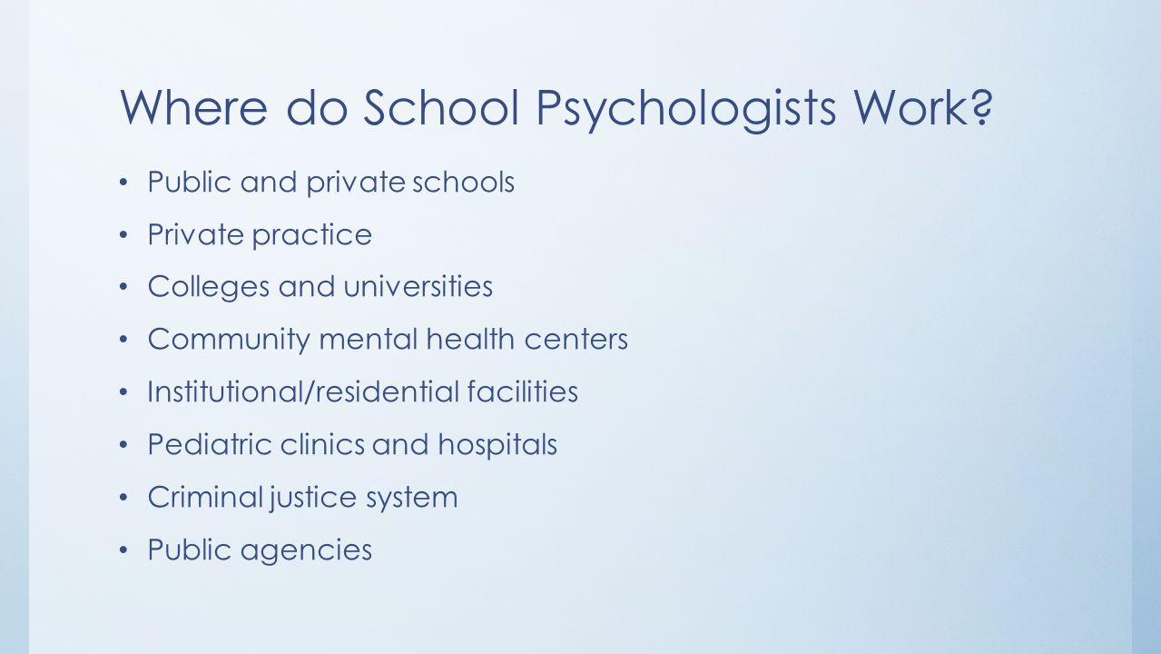 Where do School Psychologists Work