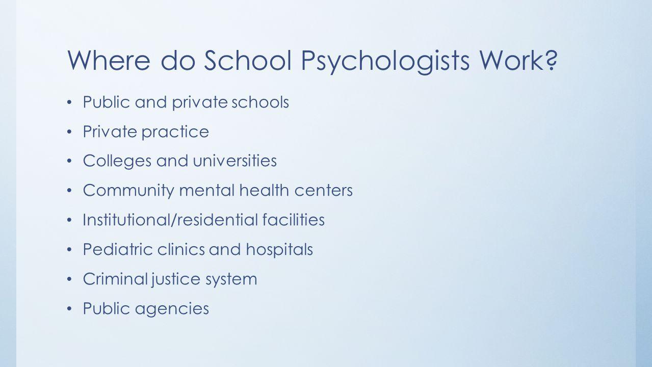 Where do School Psychologists Work