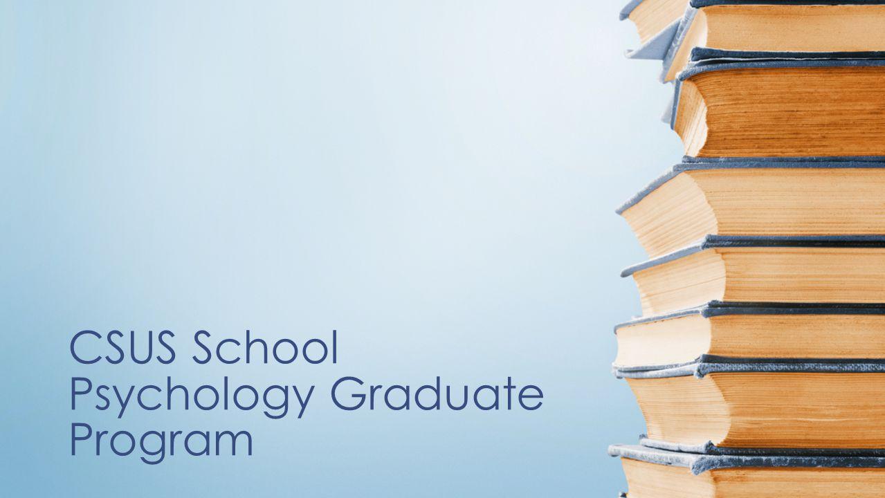 CSUS School Psychology Graduate Program