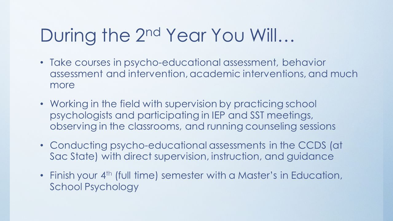 During the 2nd Year You Will…