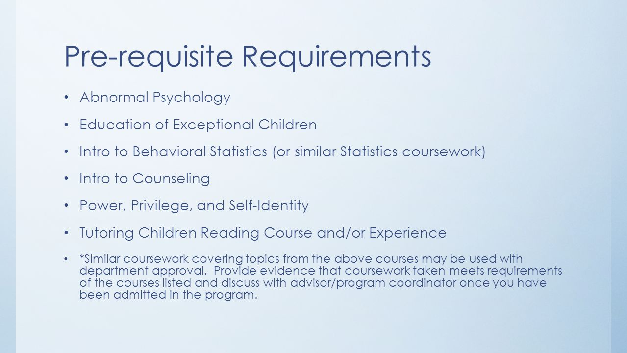 Pre-requisite Requirements