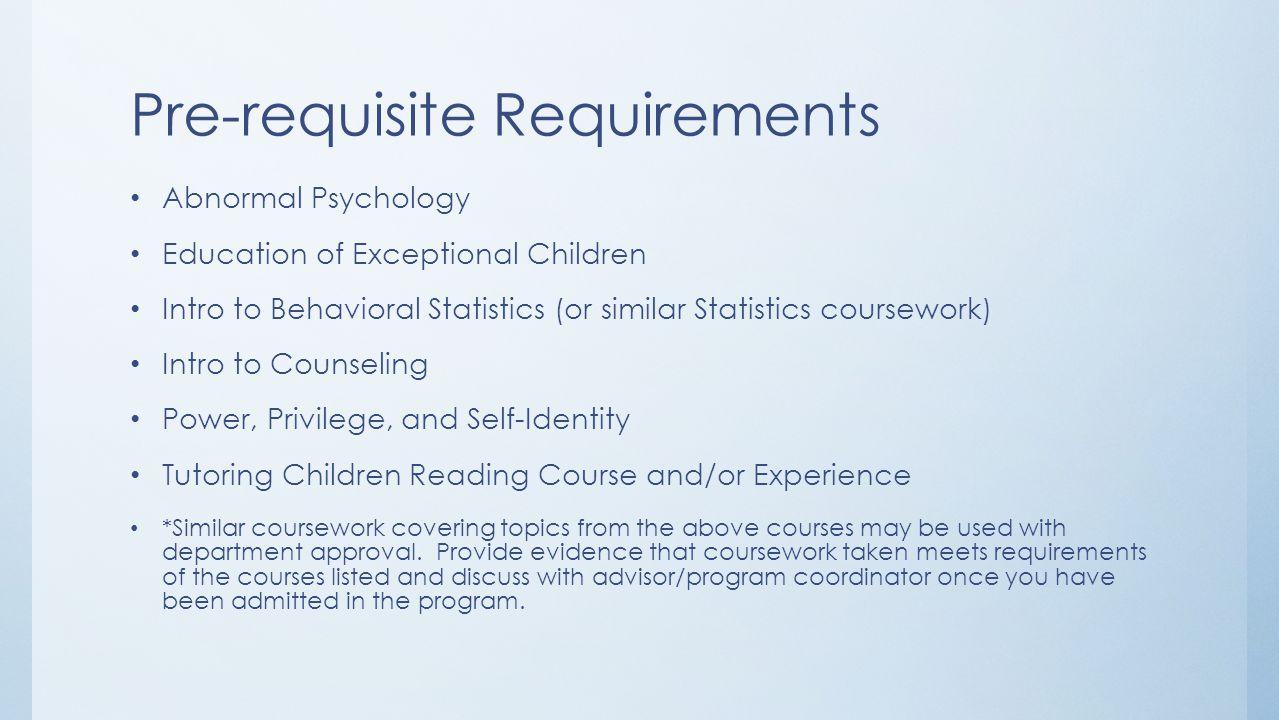 Pre-requisite Requirements