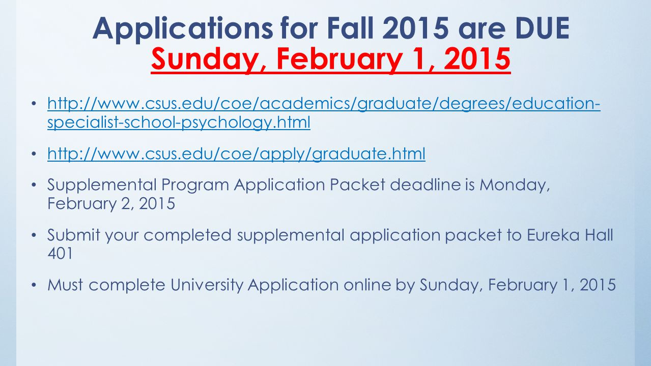 Applications for Fall 2015 are DUE Sunday, February 1, 2015