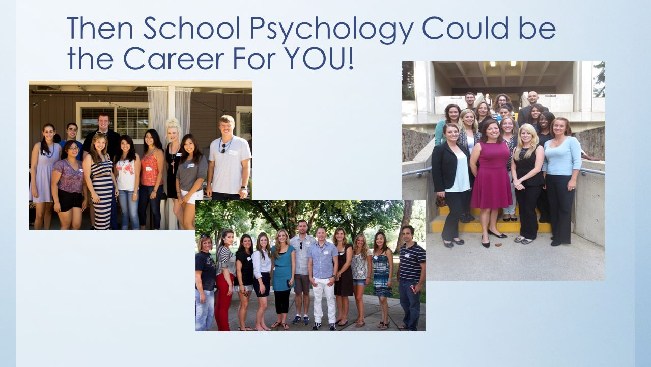Then School Psychology Could be the Career For YOU!