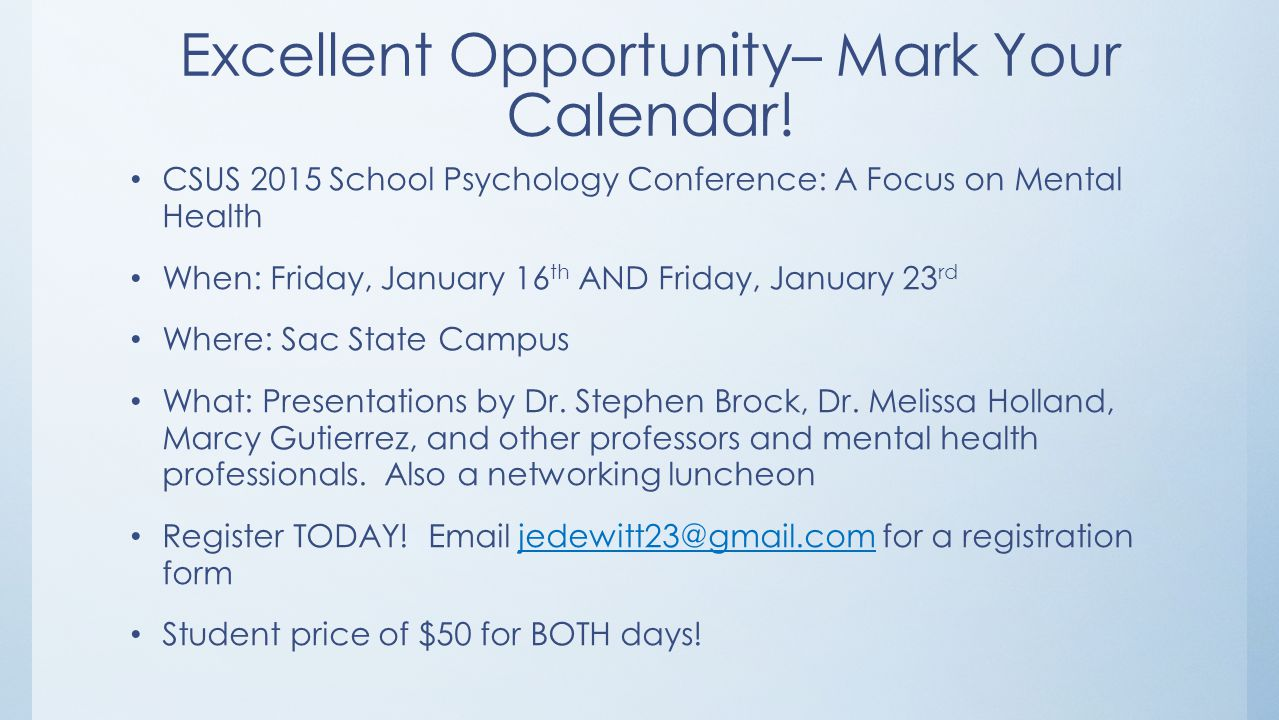 Excellent Opportunity– Mark Your Calendar!