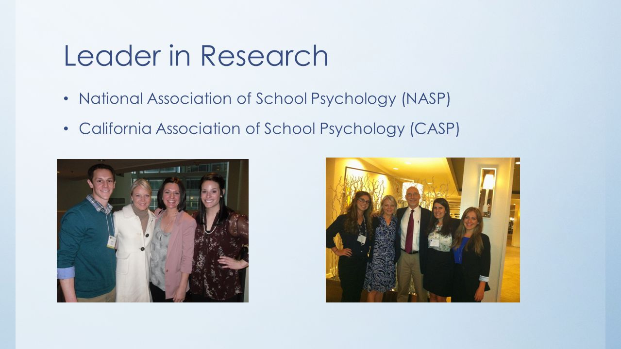 Leader in Research National Association of School Psychology (NASP)