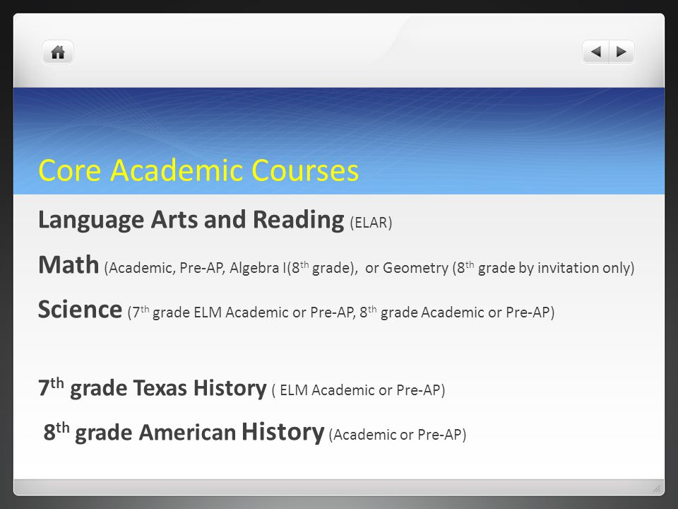 Core Academic Courses Language Arts and Reading (ELAR)