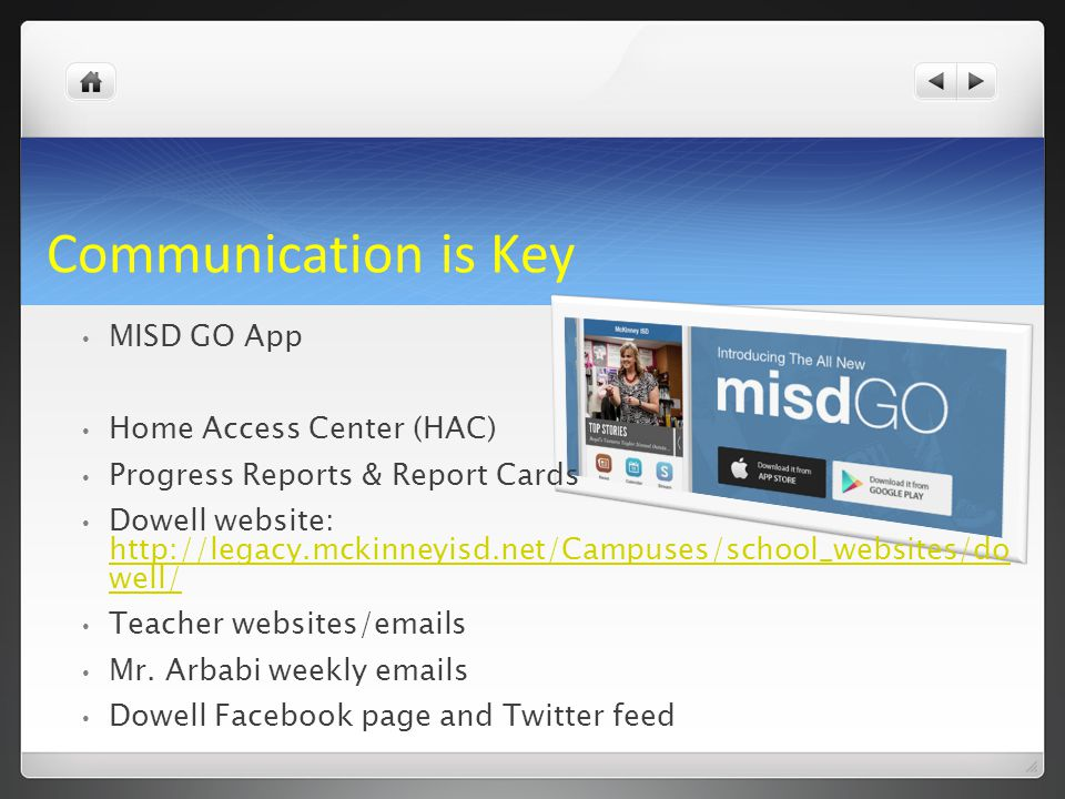 Communication is Key MISD GO App Home Access Center (HAC)