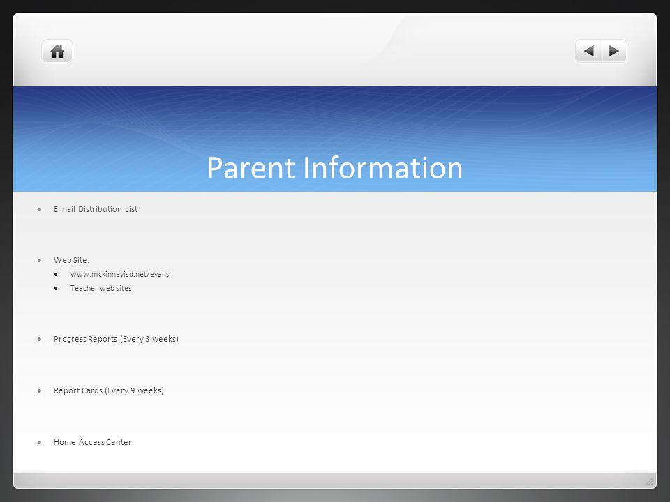 Parent Information E mail Distribution List Web Site: