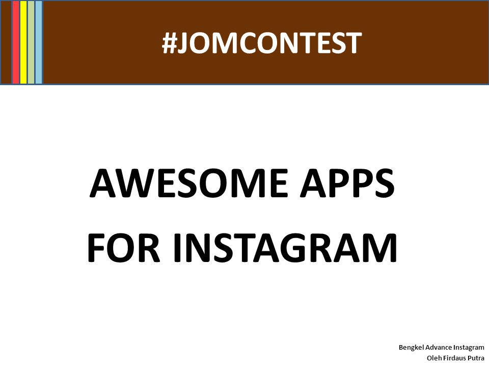 AWESOME APPS FOR INSTAGRAM