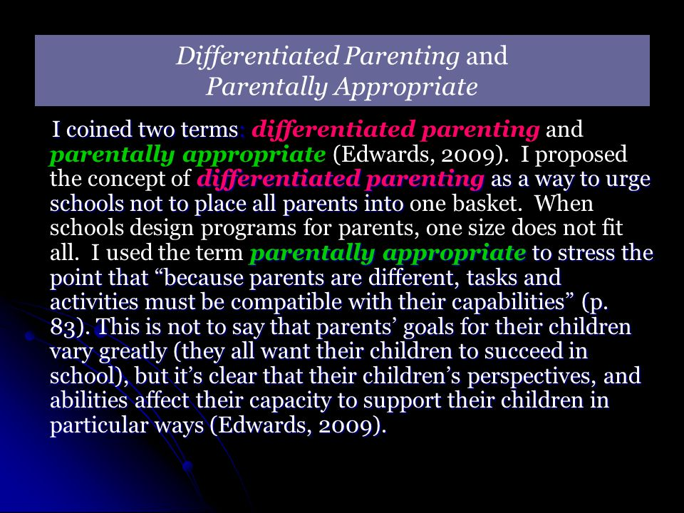 Differentiated Parenting and Parentally Appropriate