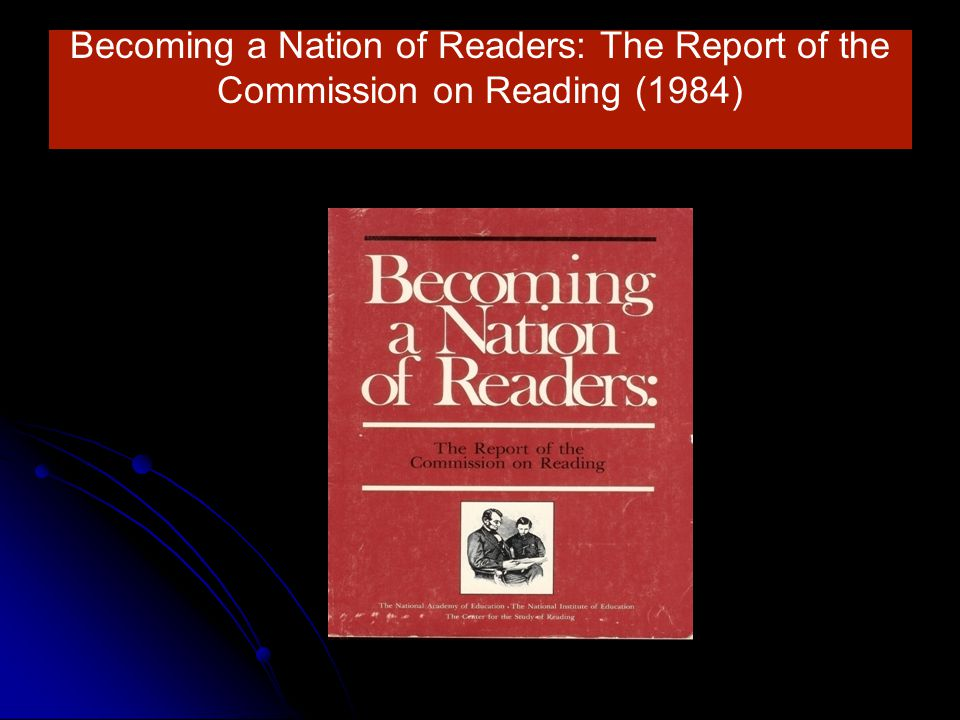 Becoming a Nation of Readers: The Report of the Commission on Reading (1984)