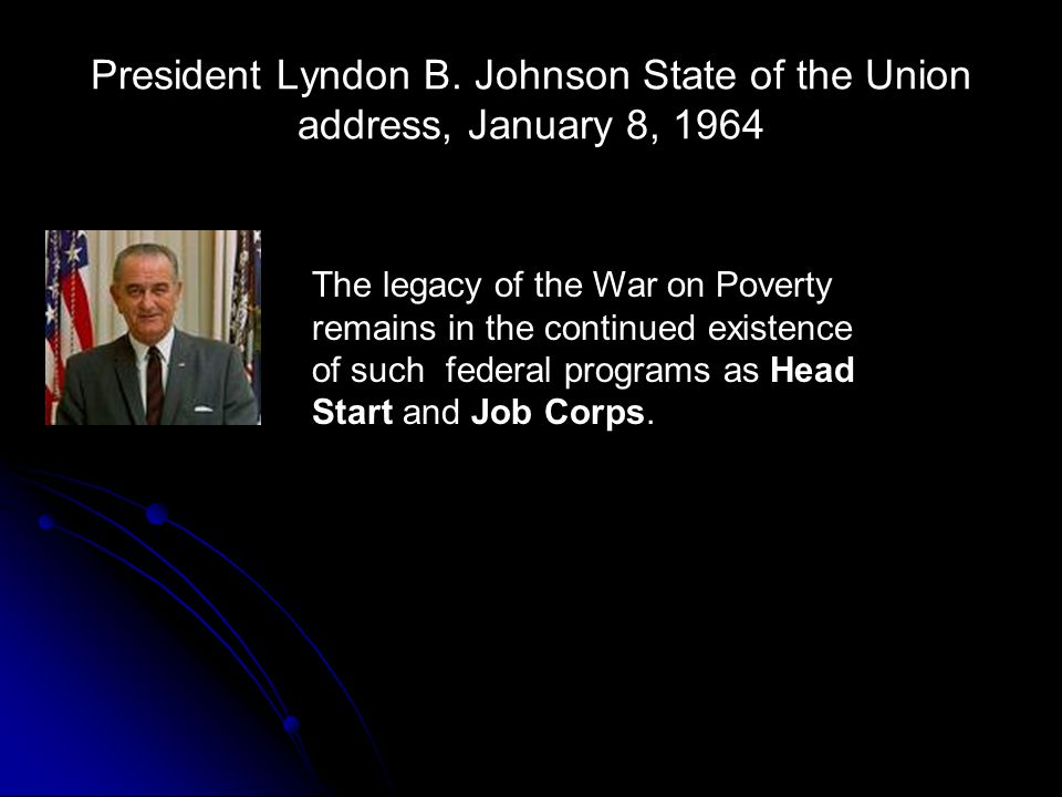 President Lyndon B. Johnson State of the Union address, January 8, 1964
