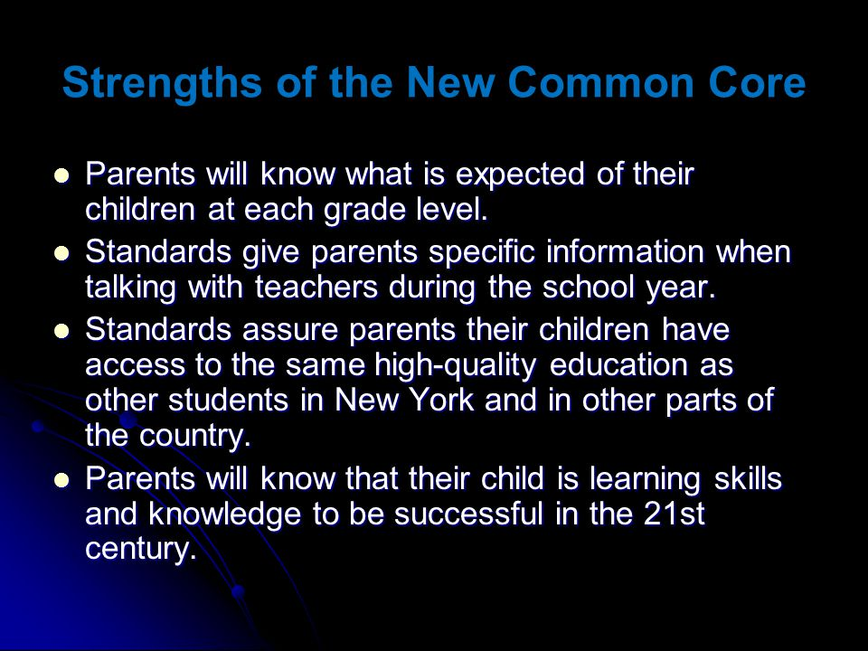 Strengths of the New Common Core
