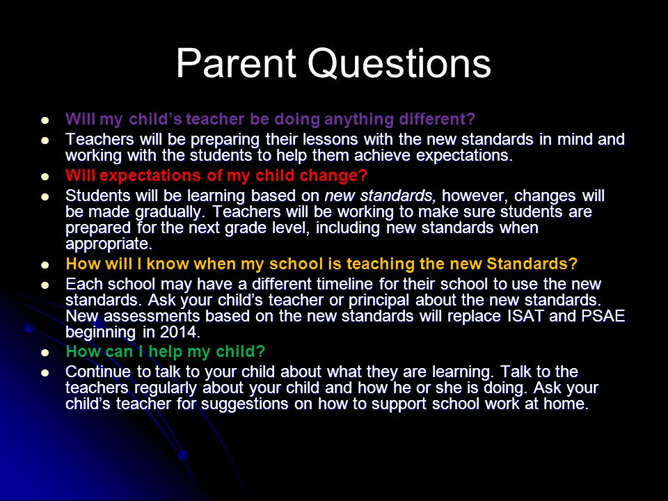 Parent Questions Will my child's teacher be doing anything different