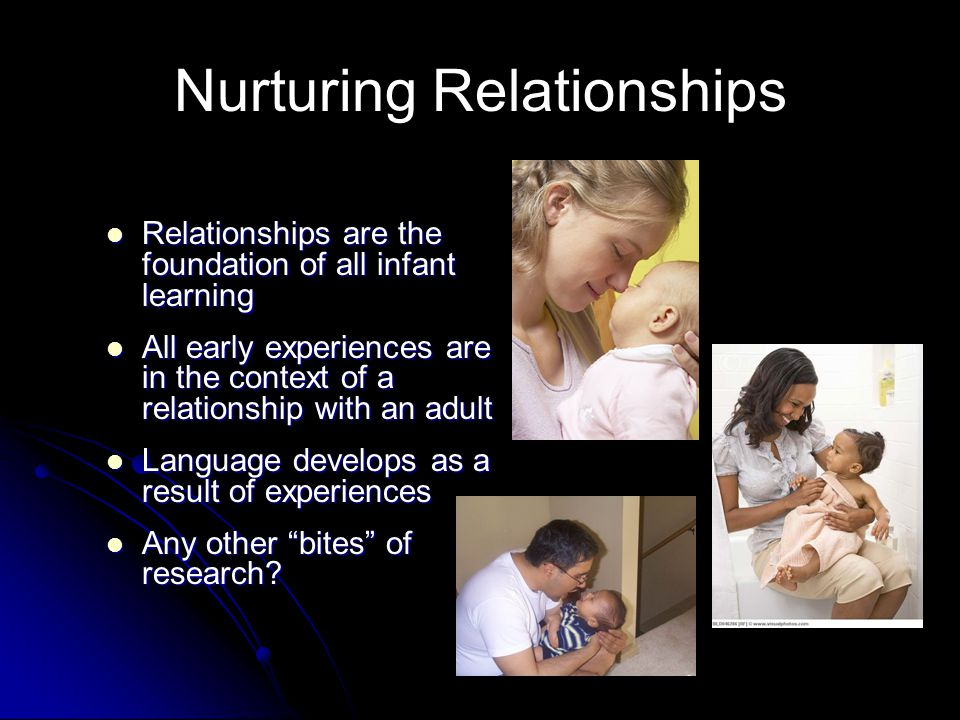 Nurturing Relationships