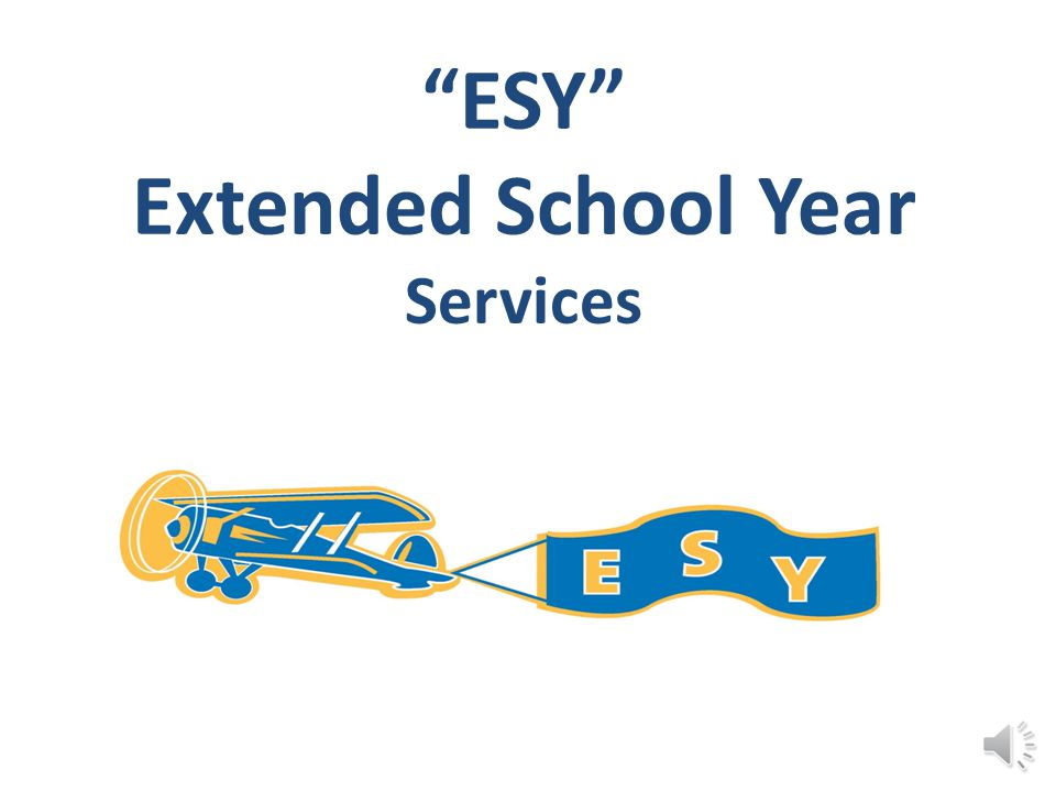 ESY Extended School Year Services