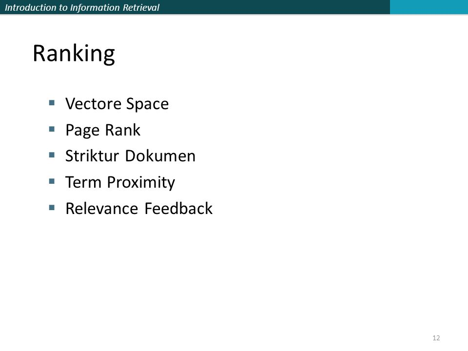 Ranking Vectore Space Page Rank Striktur Dokumen Term Proximity