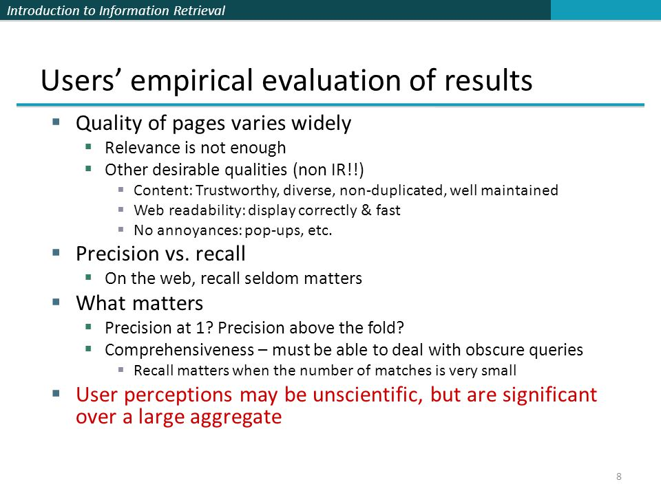 Users' empirical evaluation of results