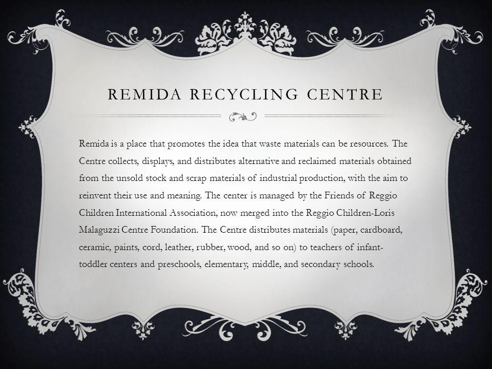 Remida Recycling Centre