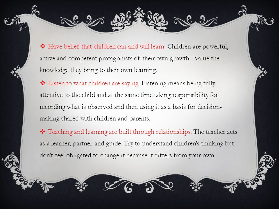 Have belief that children can and will learn