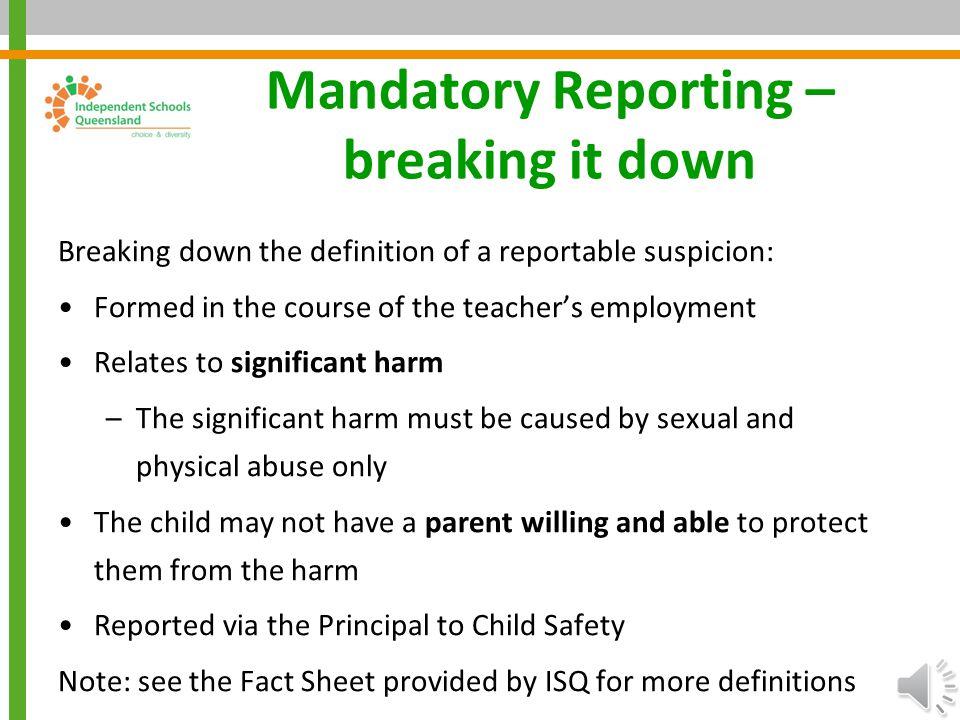 Mandatory Reporting – breaking it down