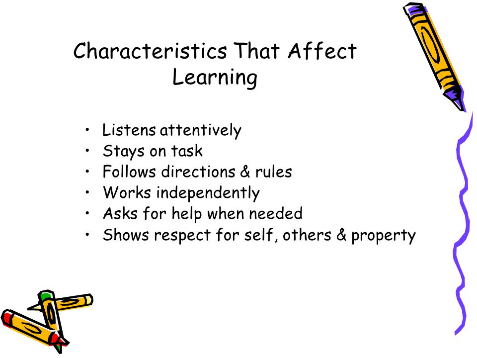 Characteristics That Affect Learning