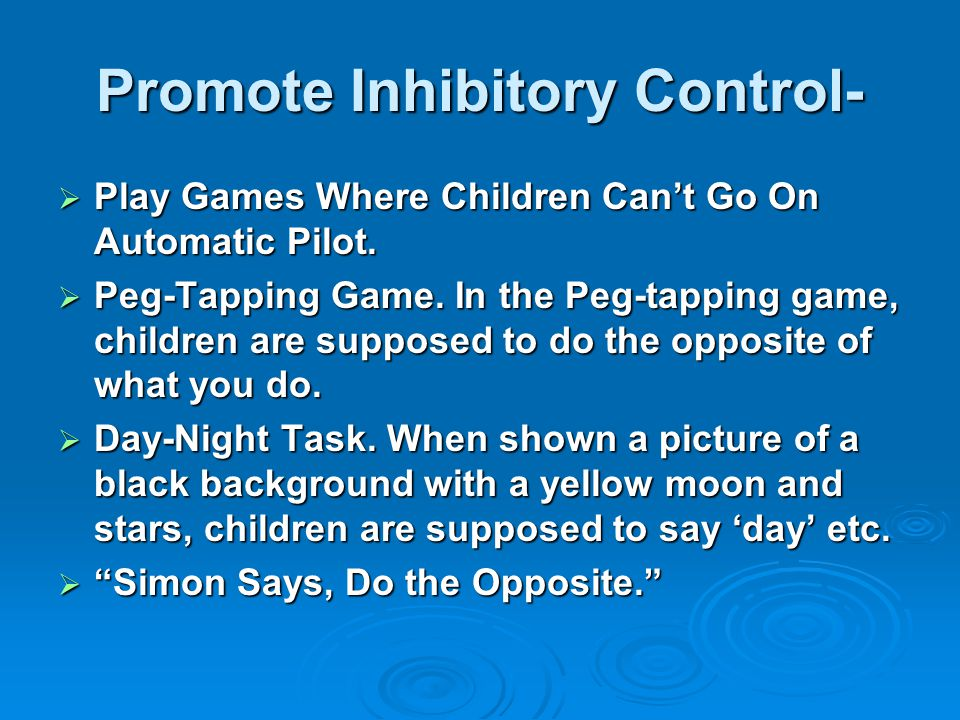 Promote Inhibitory Control-