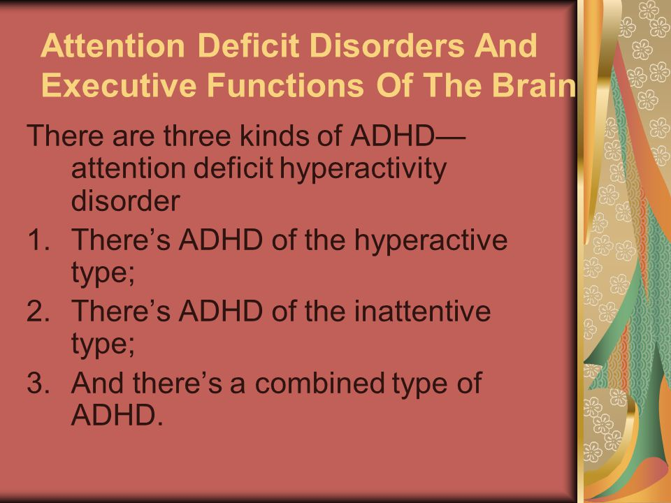 attention deficit disorder affects three to five percent of school age children Attention deficit hyperactivity disorder (adhd) is a condition that affects three to five percent of all american children, making them absent-minded or forgetful, and causing them to lose things according to the american psychiatric association , there are three basic forms of adhd, namely, inattentive, hyperactive-impulsive, and combined.