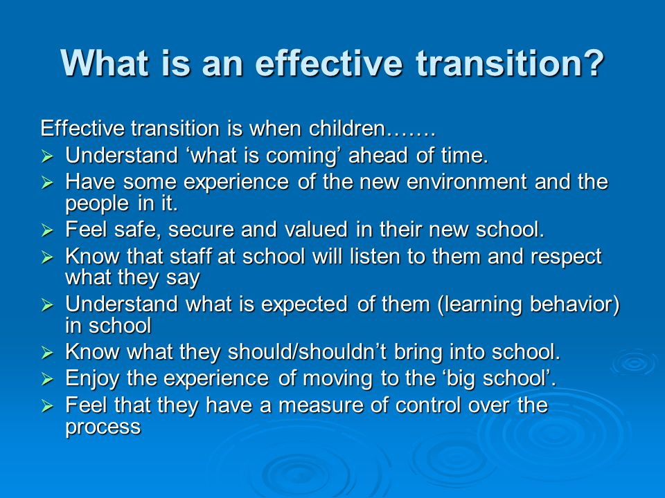 What is an effective transition