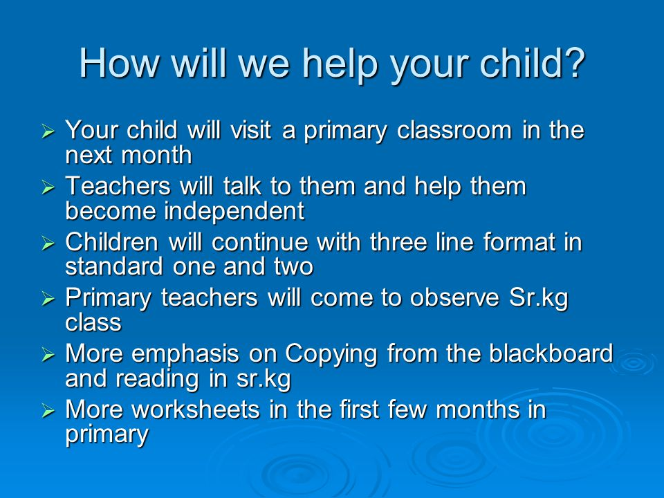How will we help your child