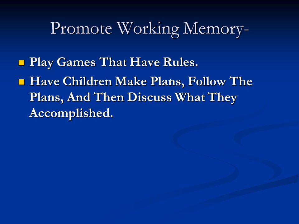 Promote Working Memory-