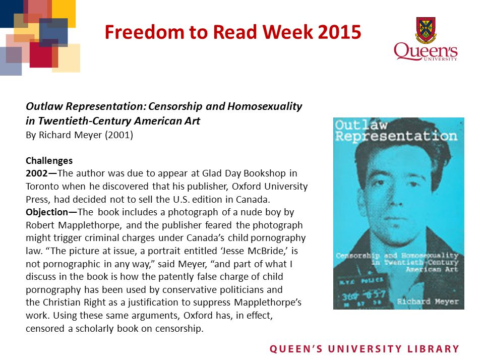 Freedom to Read Week 2015 Outlaw Representation: Censorship and Homosexuality in Twentieth-Century American Art.