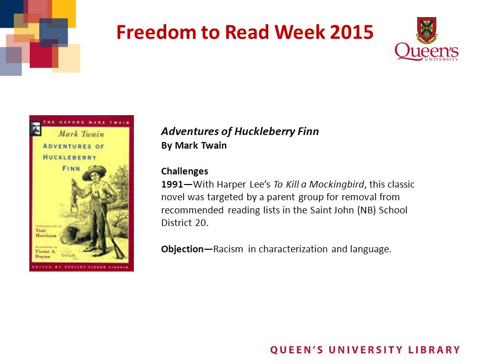 Freedom to Read Week 2015 Adventures of Huckleberry Finn By Mark Twain