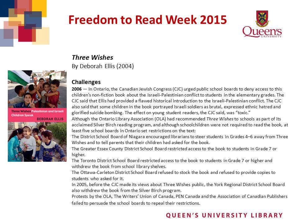 Freedom to Read Week 2015 Three Wishes By Deborah Ellis (2004)