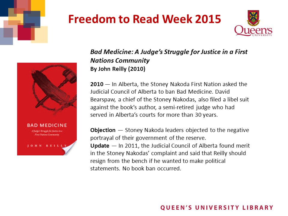 Freedom to Read Week 2015 Bad Medicine: A Judge's Struggle for Justice in a First Nations Community.