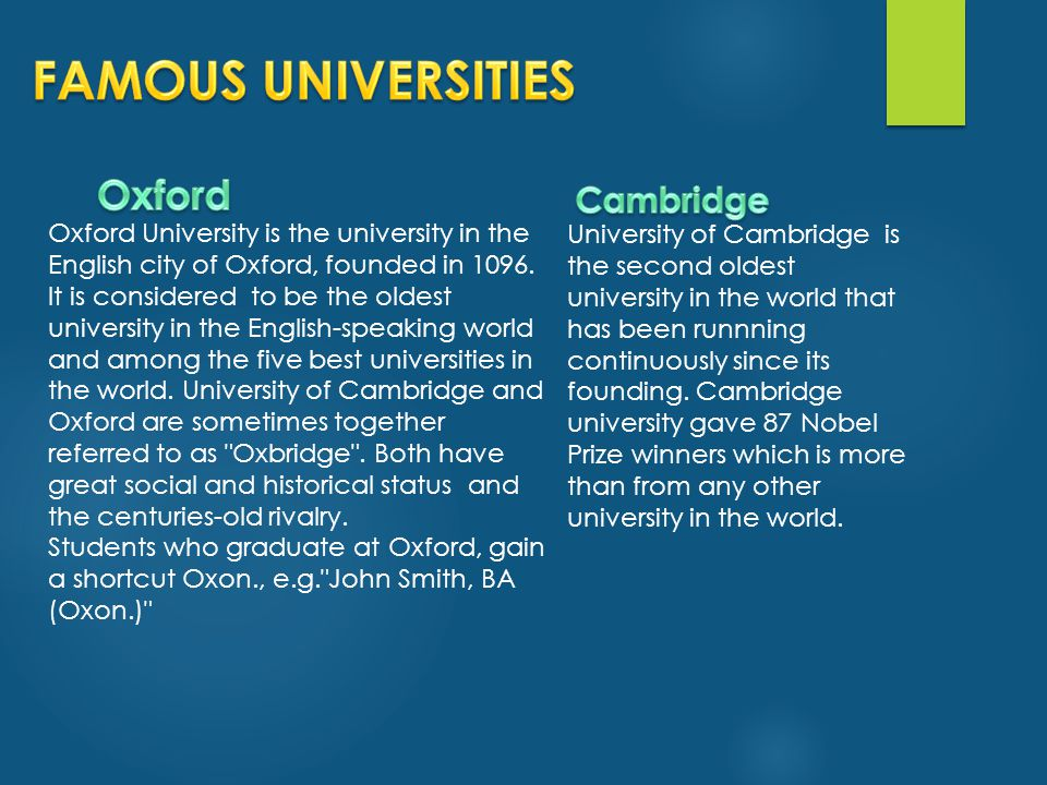 FAMOUS UNIVERSITIES Oxford Cambridge