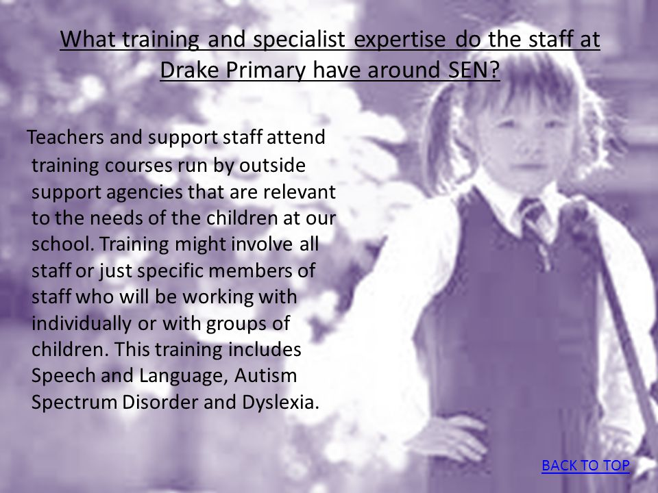 What training and specialist expertise do the staff at Drake Primary have around SEN