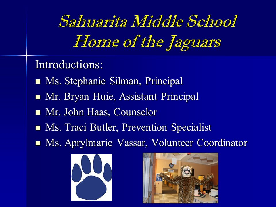 Sahuarita Middle School Home of the Jaguars
