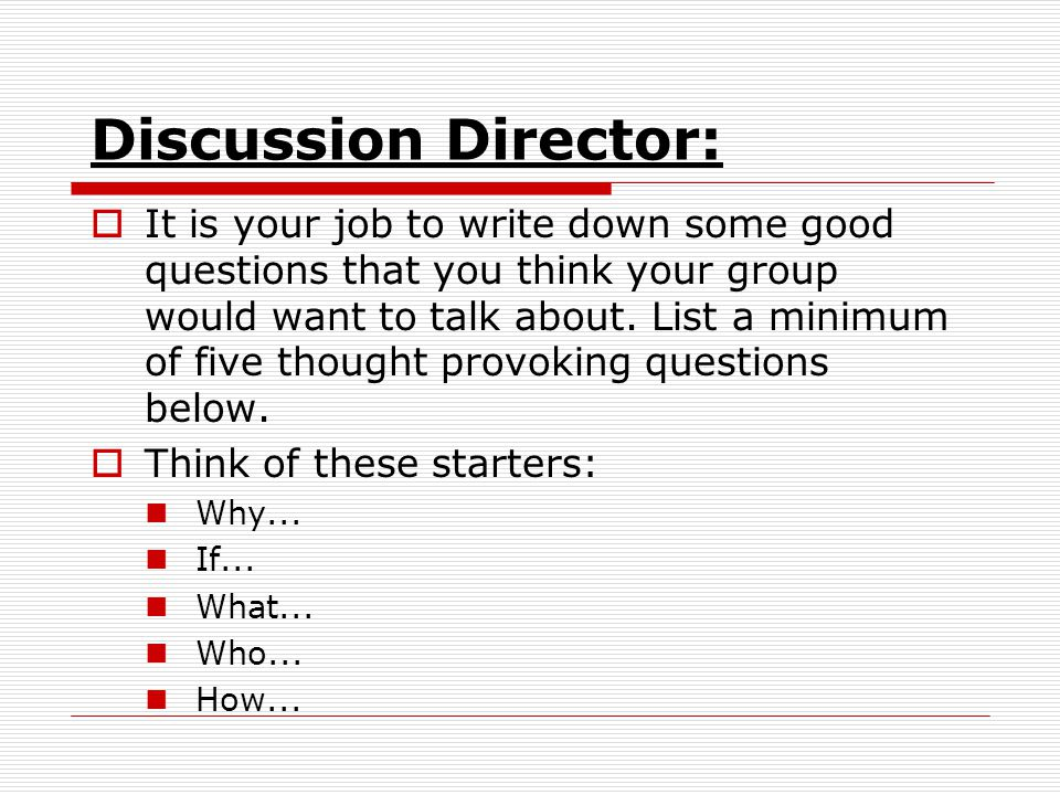 Discussion Director: