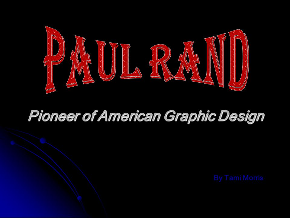 Pioneer of American Graphic Design