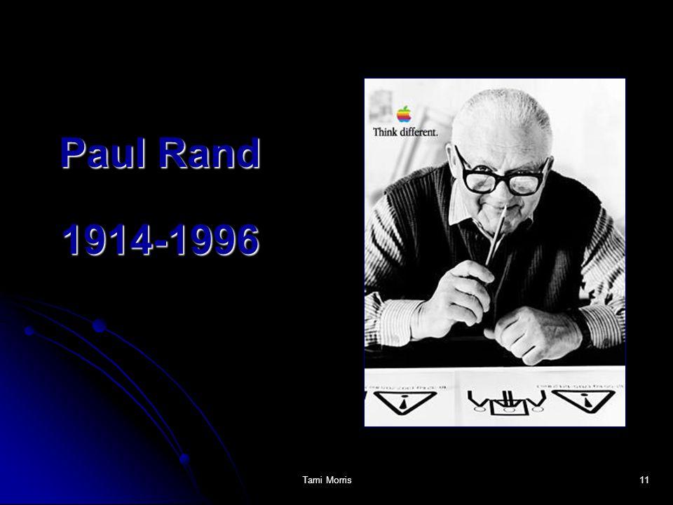 Paul Rand 1914-1996 http://www.paul-rand.com/biography.shtml