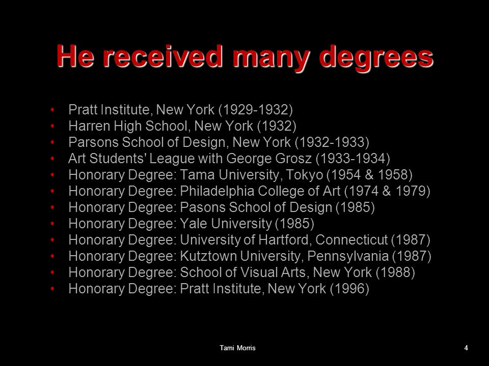 He received many degrees