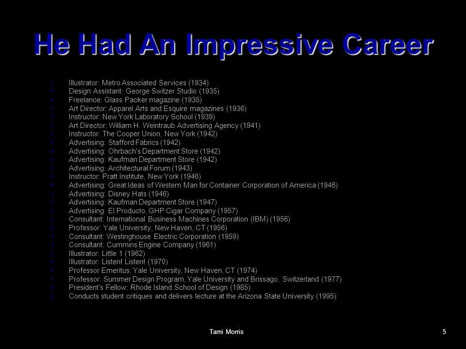 He Had An Impressive Career