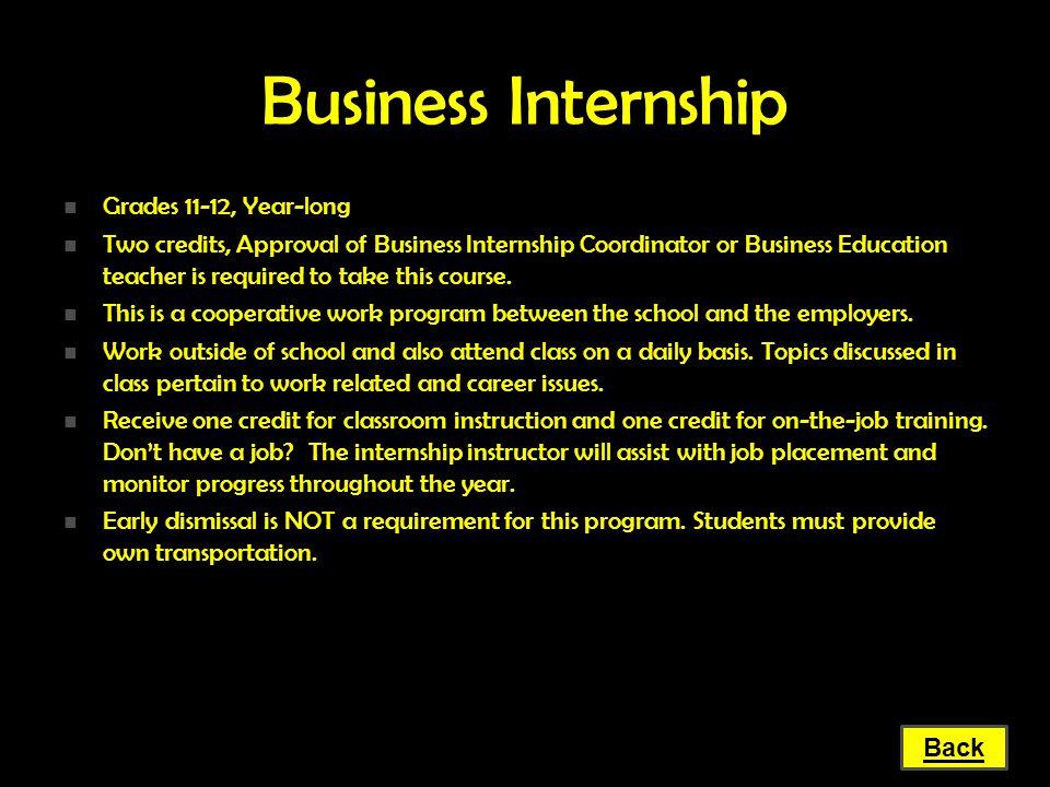 Business Internship Grades 11-12, Year-long