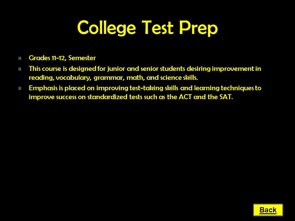 College Test Prep Grades 11-12, Semester
