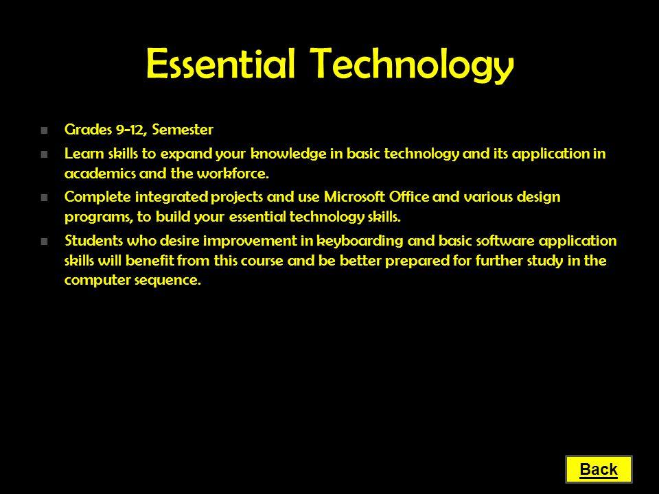 Essential Technology Grades 9-12, Semester