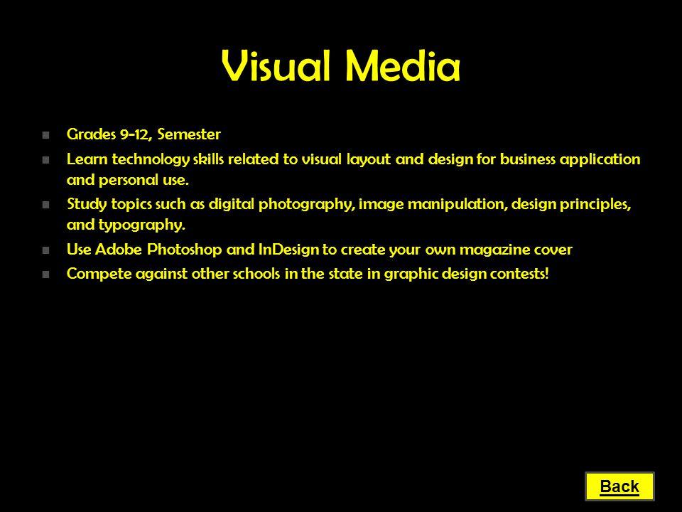 Visual Media Grades 9-12, Semester