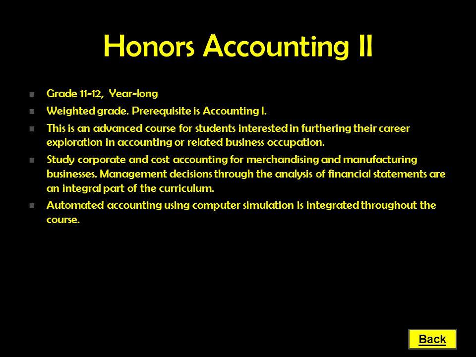 Honors Accounting II Grade 11-12, Year-long