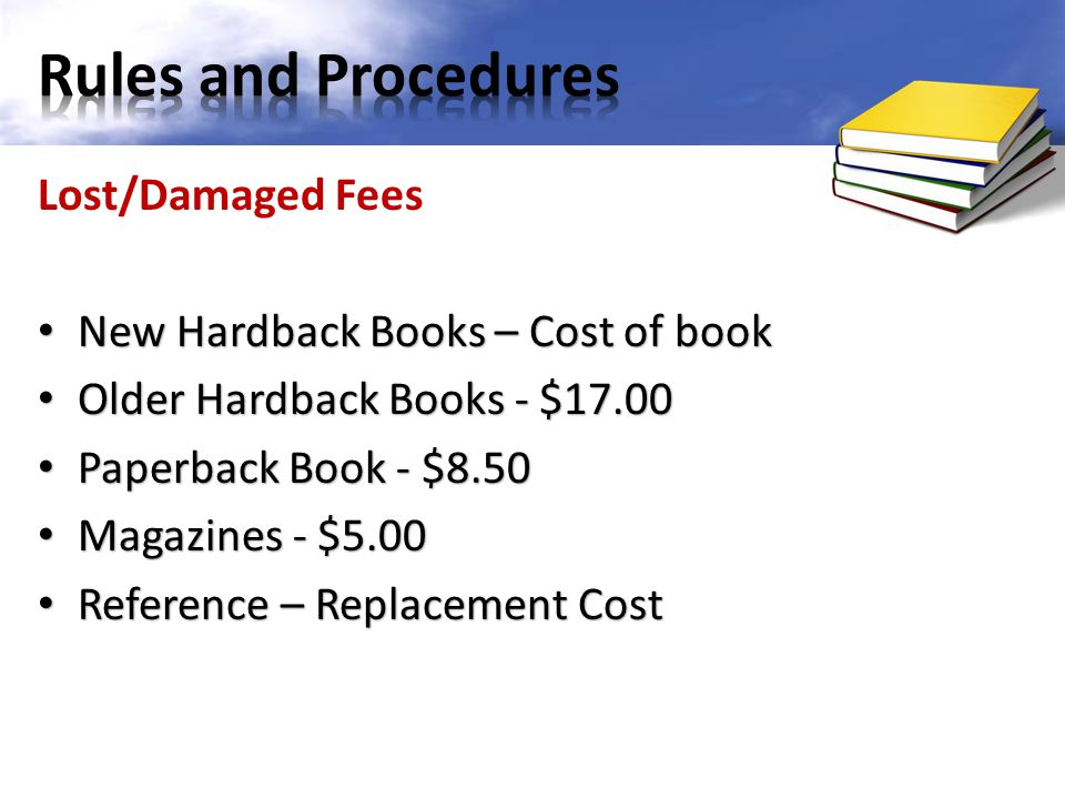 Rules and Procedures Lost/Damaged Fees